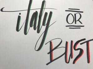 Italy or Bust (3)